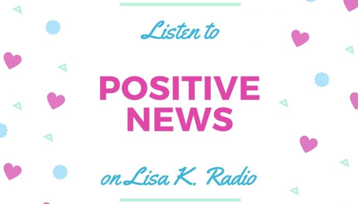 [Podcast] Positive News with Lisa K