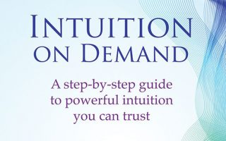 A step-by-step guide to powerful intuition you can trust