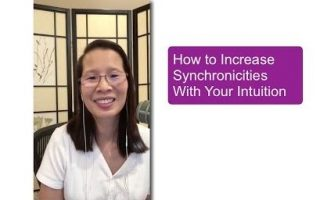 How to Increase Synchronicities With Your Intuition