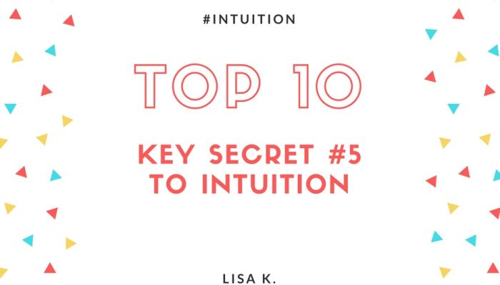 The Fifth Key Secret to Intuition - Signs Outside of You