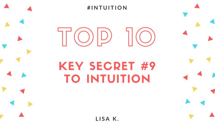 The Ninth Key Secret to Intuition - Tools and Techniques