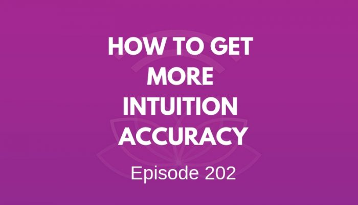 How to Get More Intuition Accuracy - Episode #202