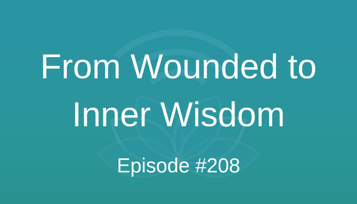 From Wounded to Inner Wisdom - Wade Cook Case Study- #208